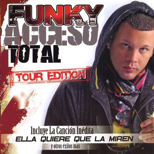 funky, acceso total, tour edition, album, descargar
