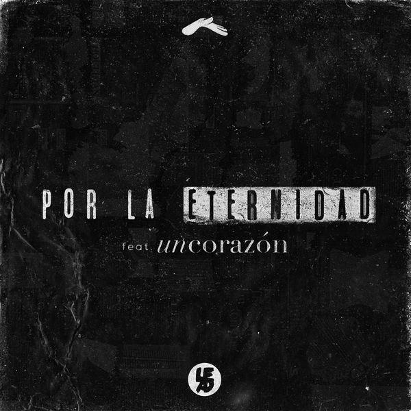 Lead feat- Un Corazón - Por la Eternidad (Single) (2016) (Christian Music)