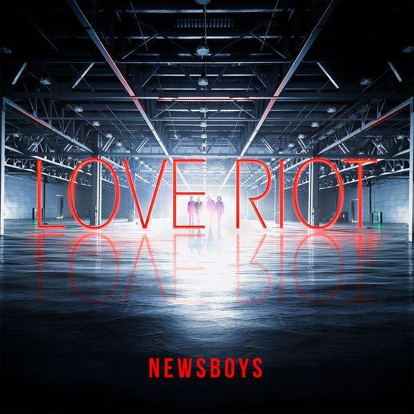 news boys, love riot, new album, 2016, download